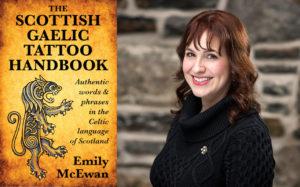 Emily McEwan, author of The Scottish Gaelic Tattoo Handbook (Bradan Press, 2016)