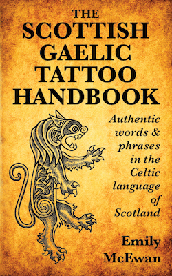 The Scottish Gaelic Tattoo Handbook