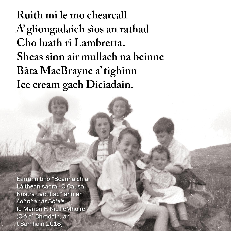 Beannaich ar Laithean Saora—O Causa Nostra Laetitiae