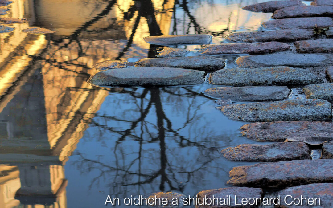 "Poem preview: ""An oidhche a shiubhail Leonard Cohen"""
