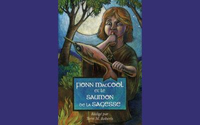 New French book / Nouveau livre: Fionn MacCool et le saumon de la sagesse