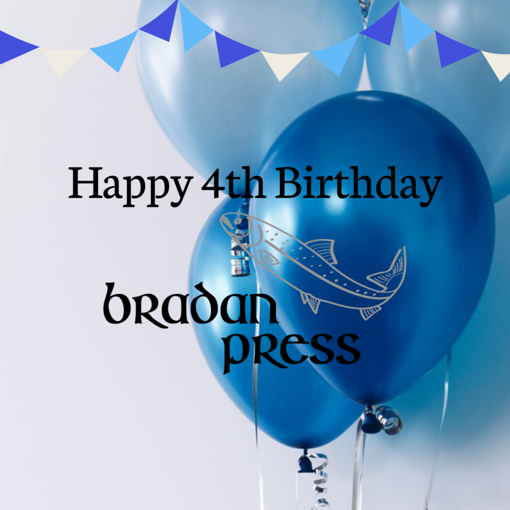 Happy Fourth Birthday to Bradan Press!