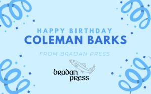 Happy 83rd Birthday Coleman Barks
