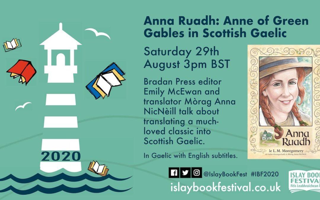 Bringing Anne to the Digital Islay Books Festival