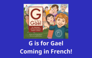 G is for Gael: Coming in French!