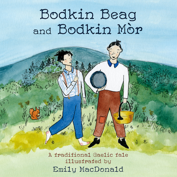The front cover of Bodkin Beag and Bodkin Mòr published by Bradan Press