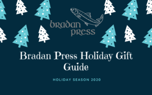 Bradan Press Holiday Gift Guide 2020