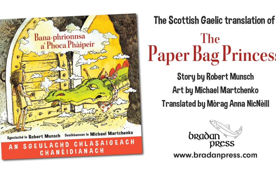 Bana-phrionnsa a' Phoca Phàipeir – The Paper Bag Princess in Scottish Gaelic (ENGLISH)