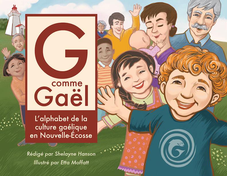 G comme Gaël : L'alphabet de la culture gaélique en Nouvelle-Écosse