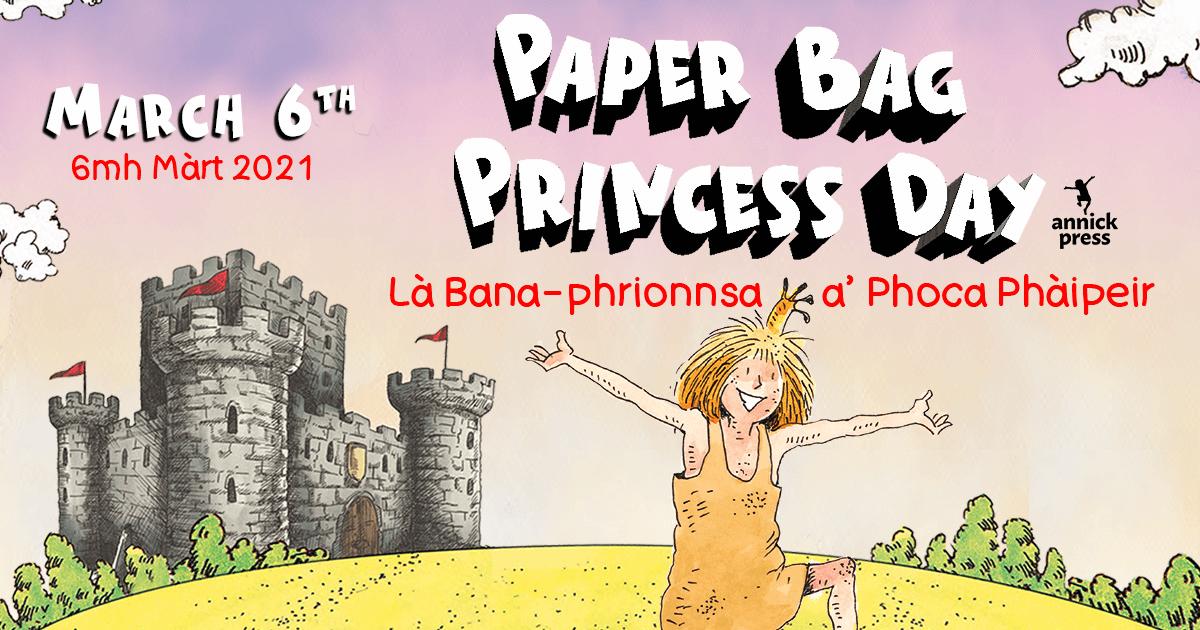 Graphic for Là Bana-phrionnsa a' Phoca Phàipeir | Paper Bag Princess Day