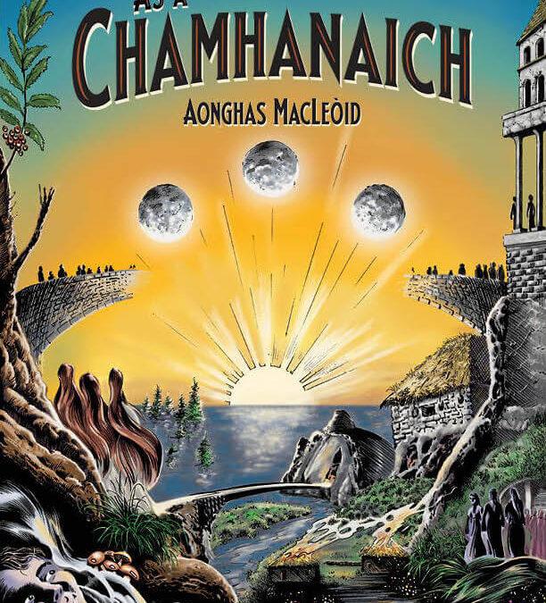 Ás a' Chamhanaich – NEW BOOK / LEABHAR ÙR