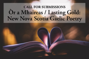 Call For Submissions: New Nova Scotia Gaelic Poetry!