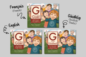 The G is for Gael alphabet book in English, French, and Scottish Gaelic versions