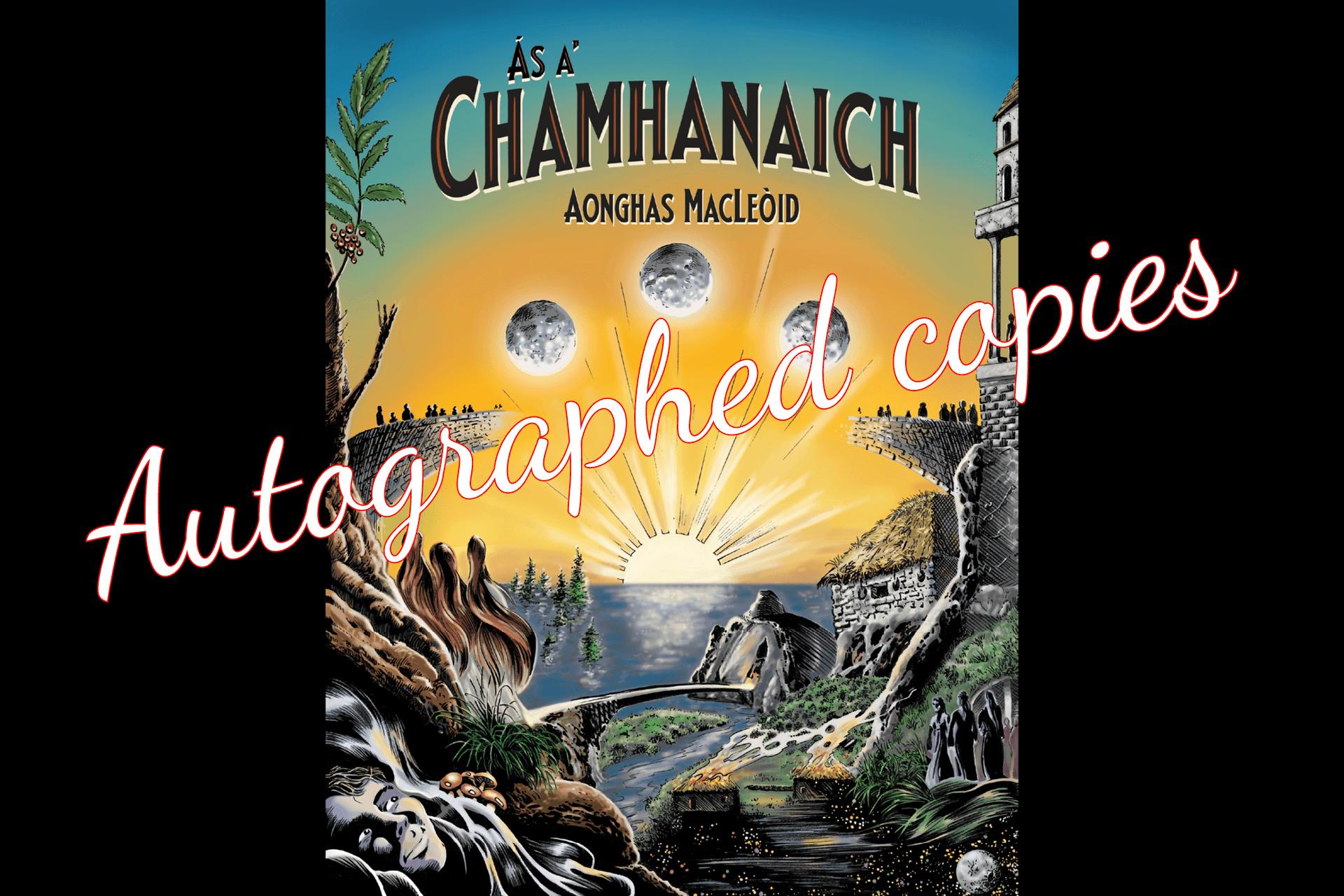 Autographed copies of Ás a' Chamhanaich
